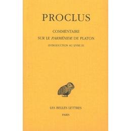 Commentaire sur le Parménide de Platon, tome III. 1re partie Introduction - 2e partie Livre III