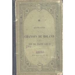 Extraits de la Chanson de Roland et de la Vie de Saint Louis