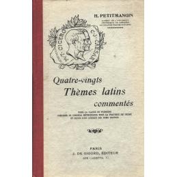 Quatre-vingt thèmes latins commentés