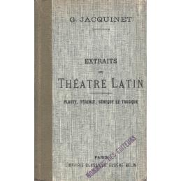 Extraits du théâtre latin : Plaute, Térence, Sénèque le tragique