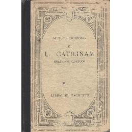M. Tulli Ciceronis in L. Catilinam. Orationes quatuor