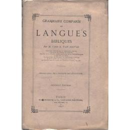 Grammaire comparée des langues bibliques. Première partie : de l'origine de l'écriture