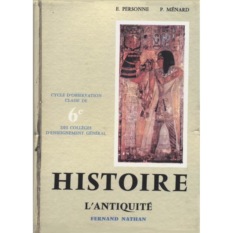 L'Antiquité. Orient - Grèce - Rome