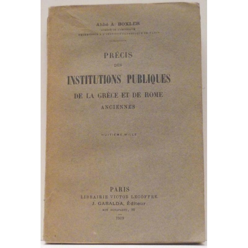 Précis des institutions publiques de la Grèce et de Rome anciennes