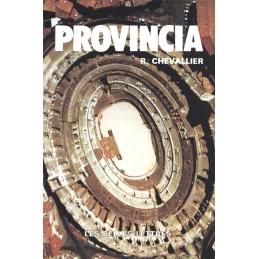 Provincia. Villes et monuments de la province romaine de narbonnaise