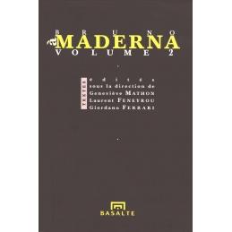 À Bruno Maderna, volume 2. Textes édités, sous la direction de Geneviève Mathon, Laurent Feneyrou, Giordano Ferrari