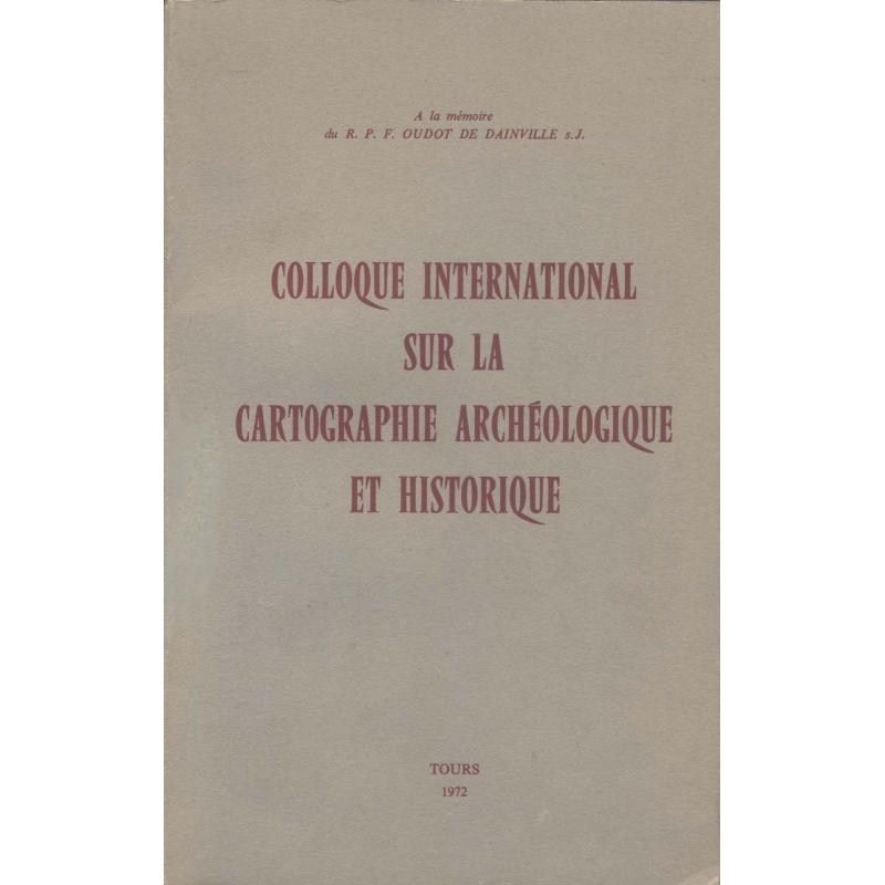 Colloque international sur la cartographie archéologique et historique
