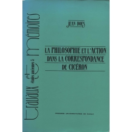 La philosophie et l'action dans la correspondance de Cicéron