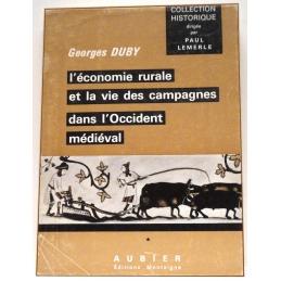 L'économie rurale et la vie des campagnes dans l'Occident médiéval.(France, Angleterre, Empire, IXe-XVe siècles)