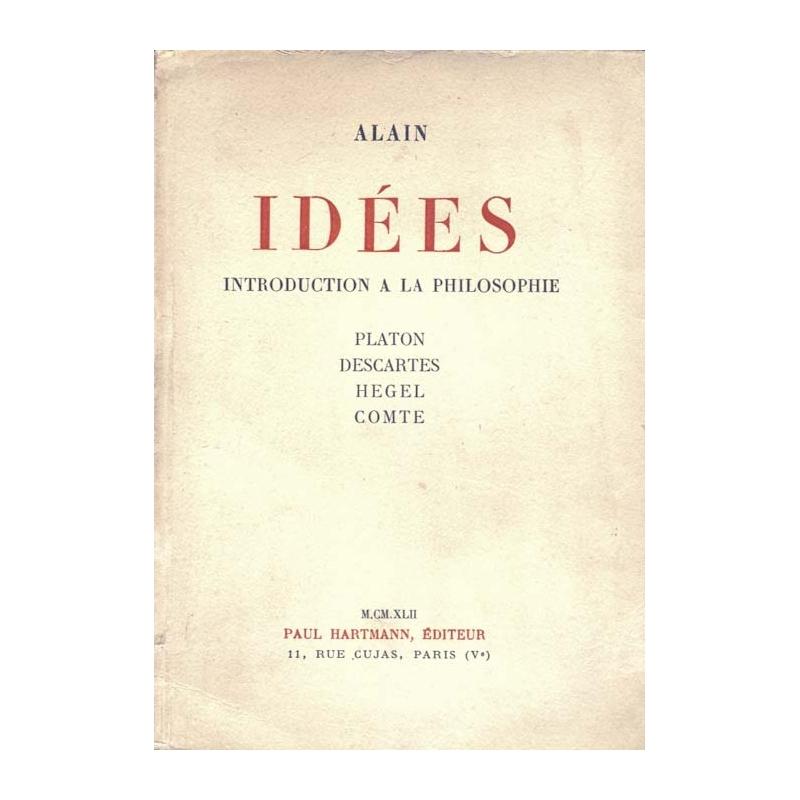 Idées. Introduction à la philosophie. Platon. Descartes. Hegel. Comte