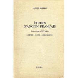 Etudes d'ancien français. Moyen Age et XVIe siècle. Licence. Capes. Agrégation
