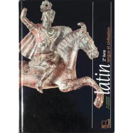Latin 2e livre  langue et civilisation
