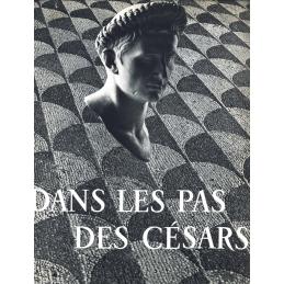 Dans les pas des Césars