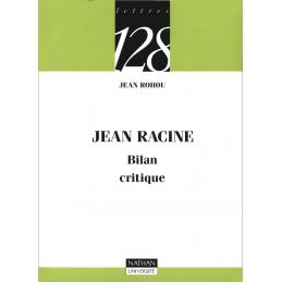 Jean Racine. Bilan critique