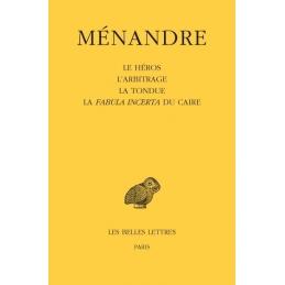 Tome II : Le Héros, L'arbitrage, La Tondue, La Fabula Incerta du Caire
