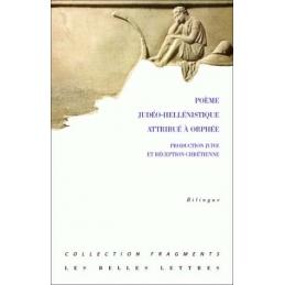 Poème judéo-hellénistique attribué à Orphée. Production juive et réception chrétienne. Bilingue