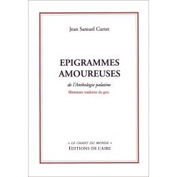 Epigrammes amoureuses de l'anthologie palatine librement traduites du grec