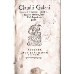 [Claudii Galeni pergameni definitiones medicæ, Iona Philologo interprete] relié avec 2 autres ouvrages