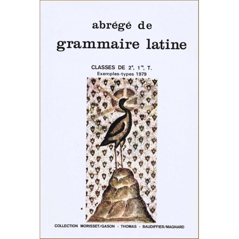 Abrégé de grammaire latine