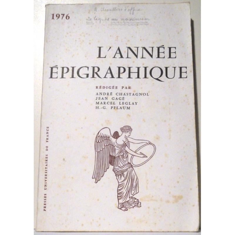 L'année épigraphique - 1976