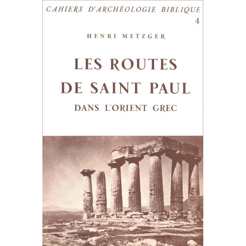 Les routes de Saint Paul dans l'Orient grec