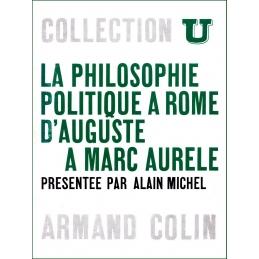 La philosophie politique à Rome d'Auguste à Marc Aurèle