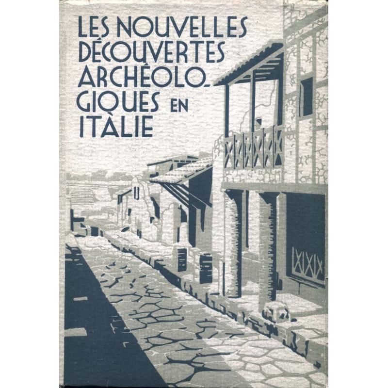Les nouvelles découvertes archéologiques en Italie