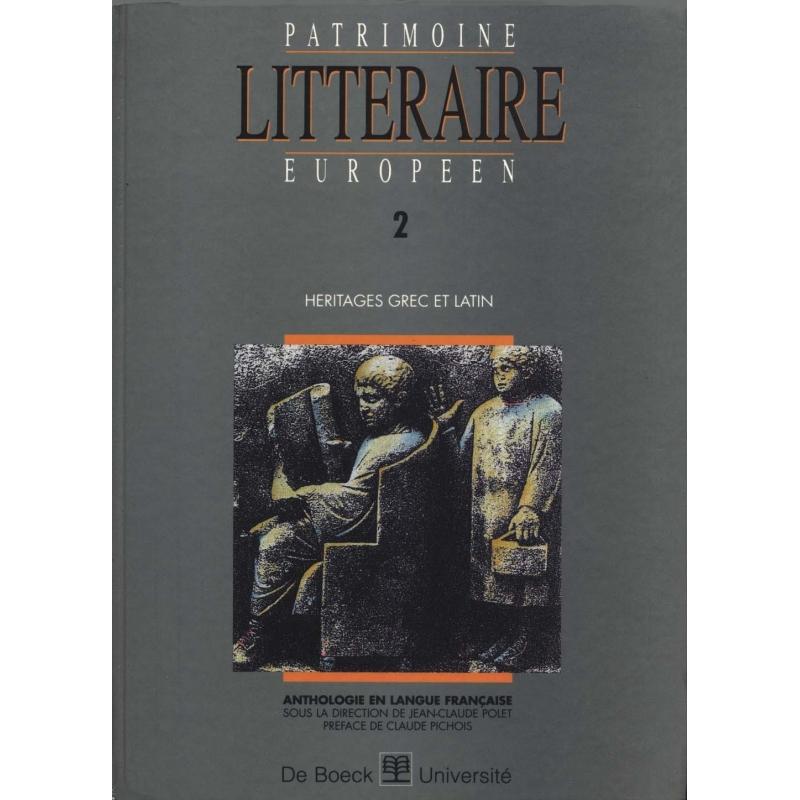 Patrimoine littéraire européen 2 : Héritages grec et latin