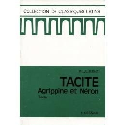 Agrippine et Néron de Tacite. Texte et préparation commentée