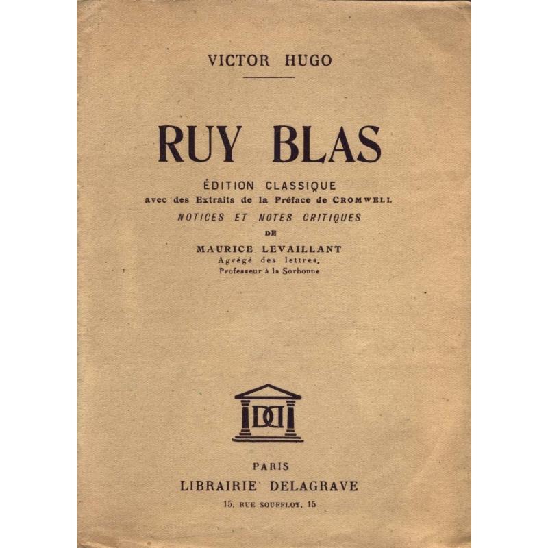 Ruy Blas. Edition classique avec des Extraits de la préface de Cromwell
