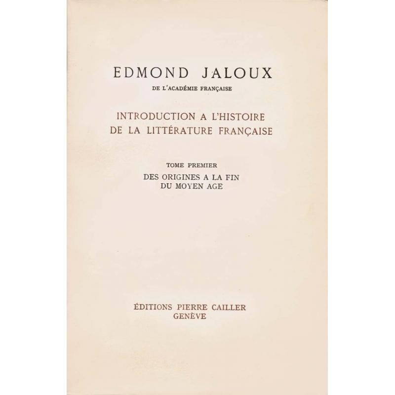 Introduction à l'histoire de la littérature française. Tome premier : Des origines au Moyen Age