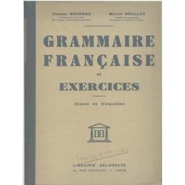 Grammaire française et exercices. Classe de cinquième A et B