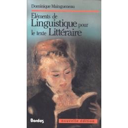 Eléments de linguistique pour le texte littéraire