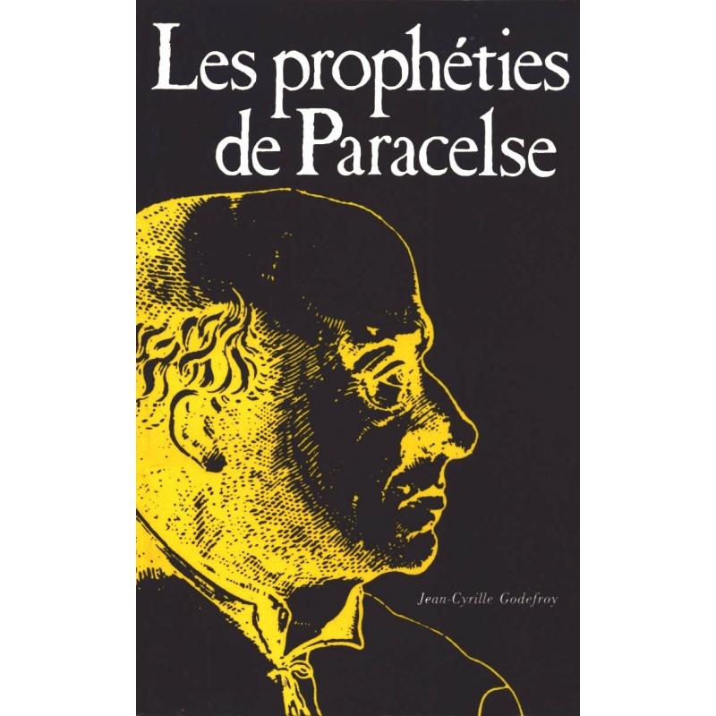 Les prophéties de Paracelse ou Prognostications