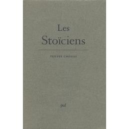 Les Stoïciens. Textes choisis