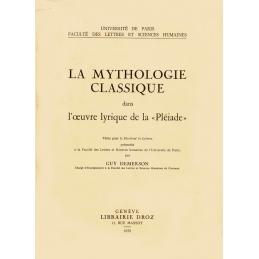 La Mythologie classique dans l'œuvre lyrique de la « Pléiade »