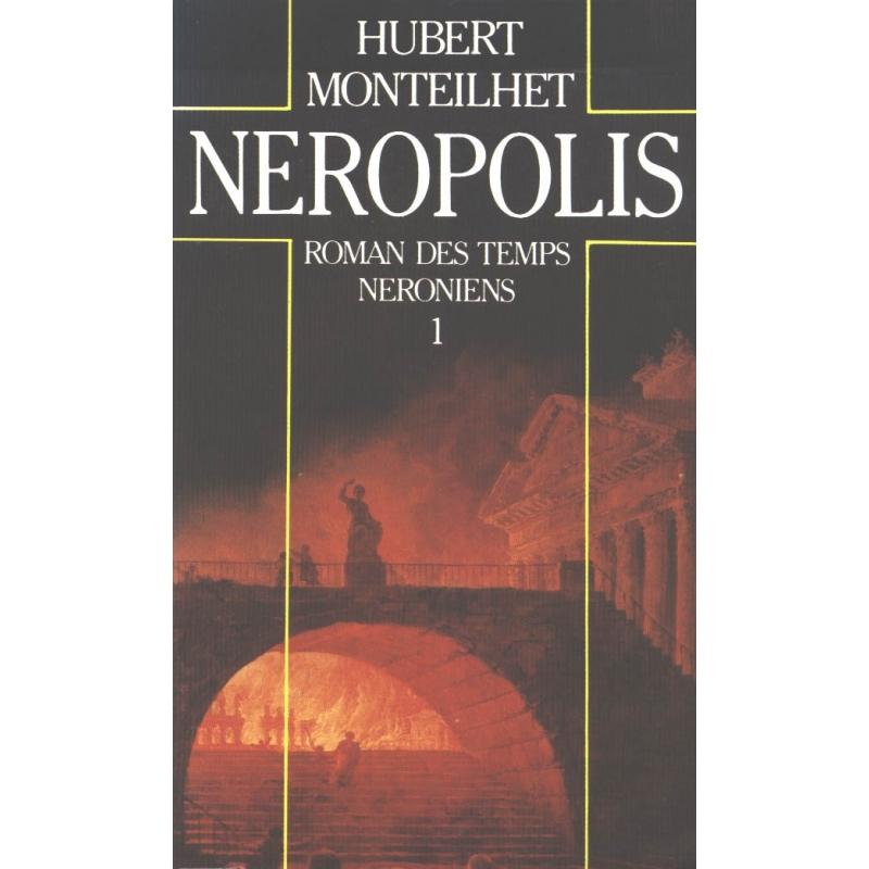 Néropolis. Roman des temps Néroniens. 1
