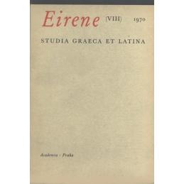 Eirene. Studia graeca et latina VIII
