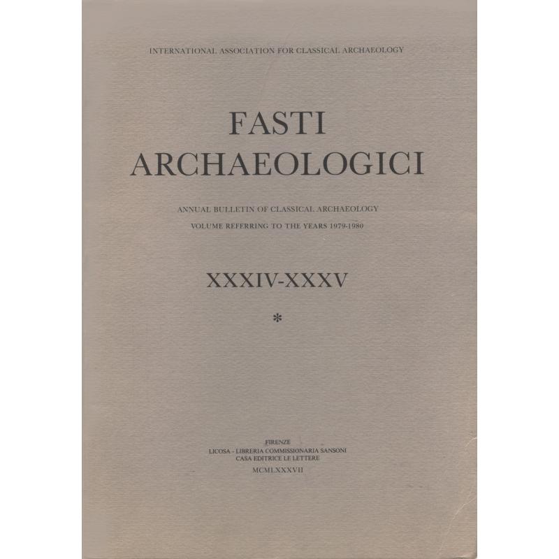 Fasti Archaeologici XXXIV-XXXV. Volume 1