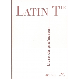 Latin terminale. Livre du professeur