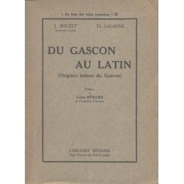 Du gascon au latin (Origines latines du gascon)