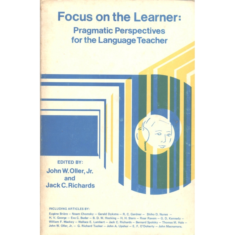 Focus on the Learner. Pragmatic Perspectives for the Language Teacher