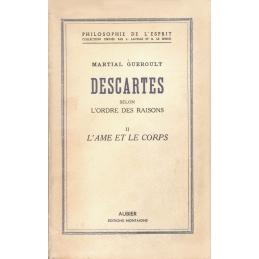 Descartes selon l'ordre des raisons. II. L'âme et le corps