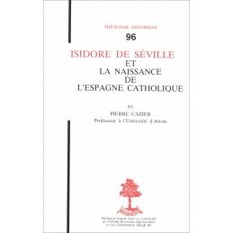 Isidore de Séville et la naissance de l'Espagne catholique