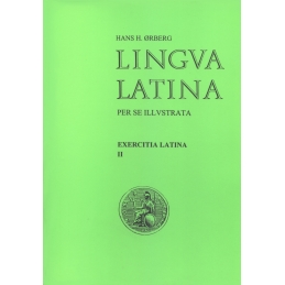 Lingua latina per se illustrata. Exercitia latina II