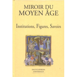 Le Moyen Age. 2. Institutions, Figures, Savoirs