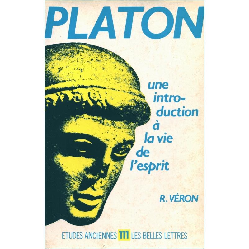 Platon une introduction à la vie de l'esprit