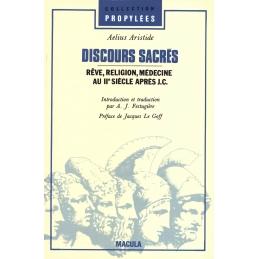 Discours sacrés. Rêve, religion, médecine au IIe siècle après J.-C.