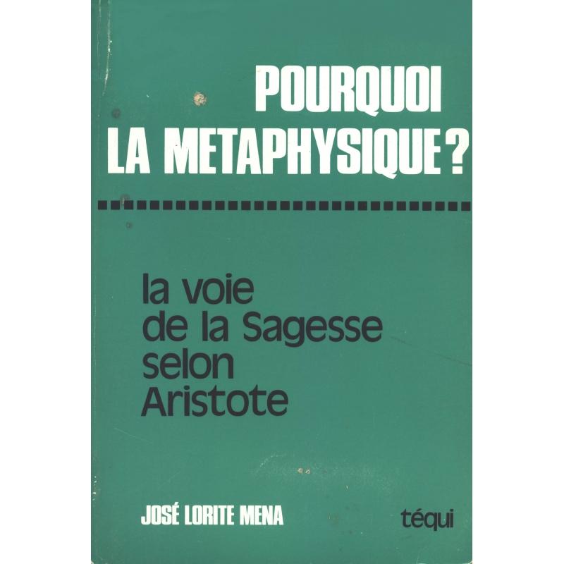 Pourquoi la métaphysique ? La voie de la sagesse selon Aristote