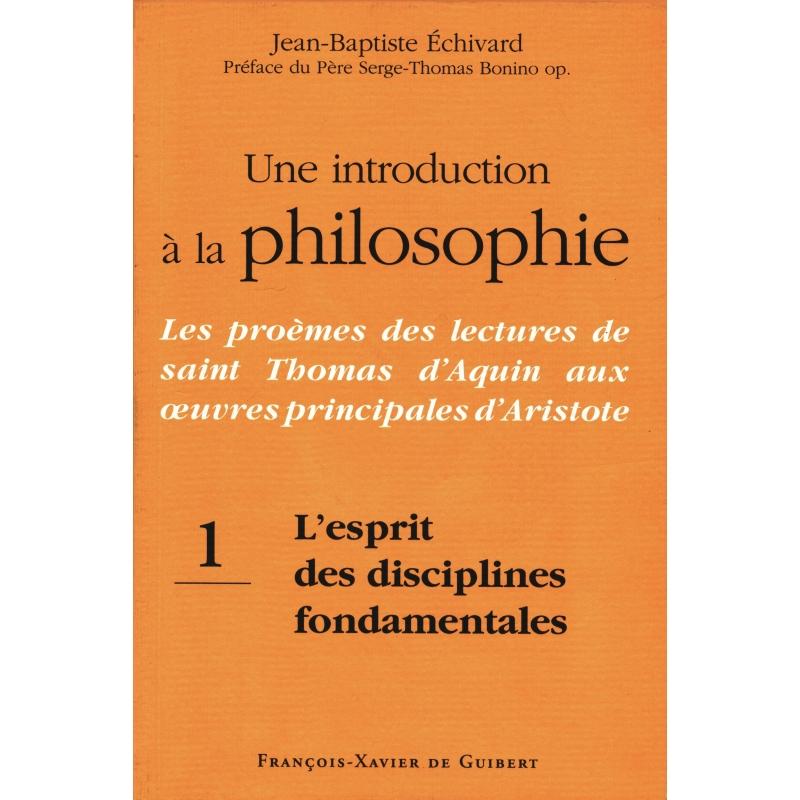 Une introduction à la philosophie : Les proèmes des lectures de saint Thomas aux œuvres principales d'Aristote...